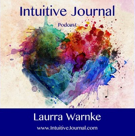 Laura Warnke Intuitive Journal Podcast